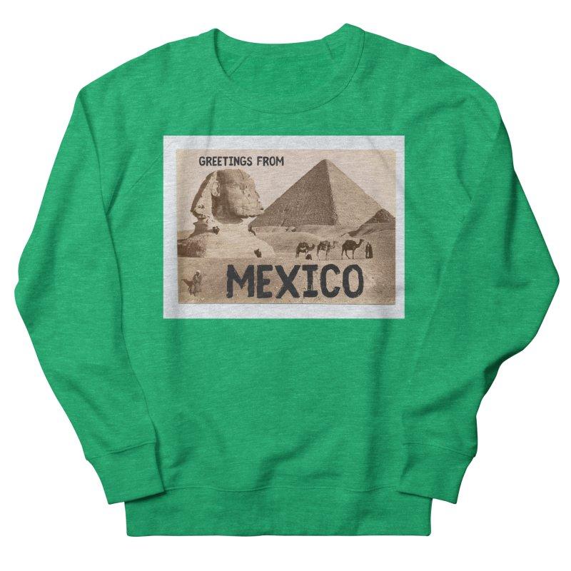 Greetings From Gizah Mexico Women's Sweatshirt by MaroDek's Artist Shop