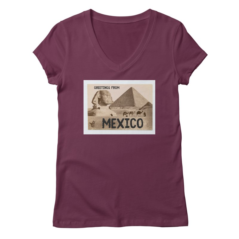 Greetings From Gizah Mexico Women's V-Neck by MaroDek's Artist Shop