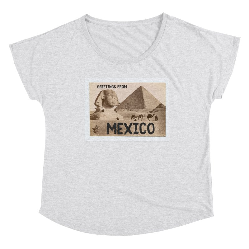 Greetings From Gizah Mexico Women's Scoop Neck by MaroDek's Artist Shop