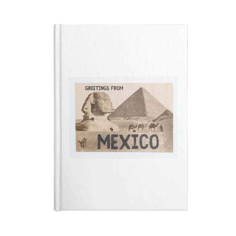 Greetings From Gizah Mexico Accessories Notebook by MaroDek's Artist Shop