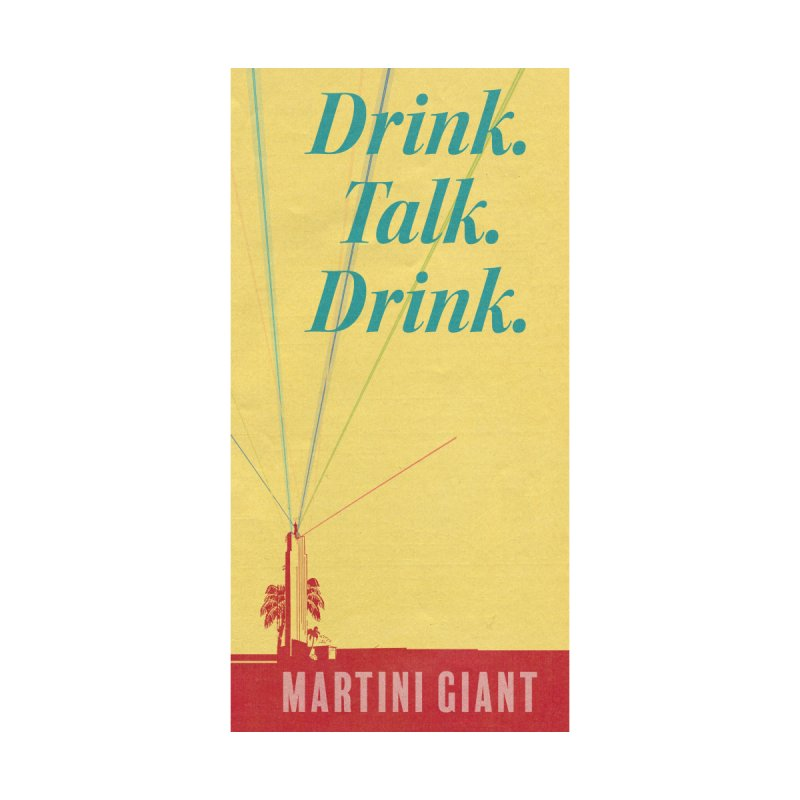 """Drink.Talk.Drink. """"Classic"""" Beach Towel Accessories Beach Towel by Martini Giant's Store"""