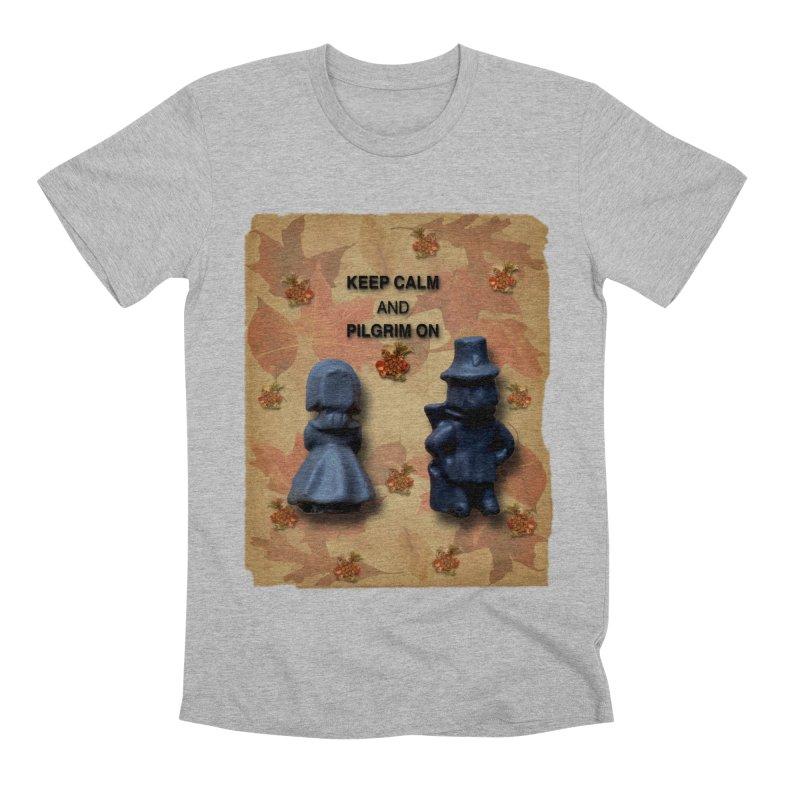 Keep Calm And Pilgrim On Men's Premium T-Shirt by Maryheartworks's Artist Shop