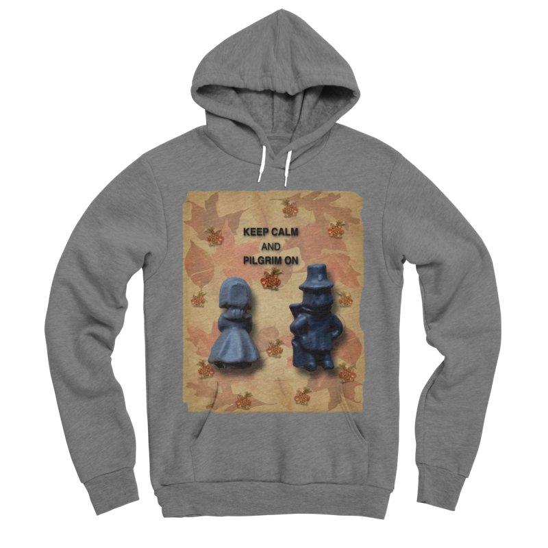 Keep Calm And Pilgrim On Men's Sponge Fleece Pullover Hoody by Maryheartworks's Artist Shop