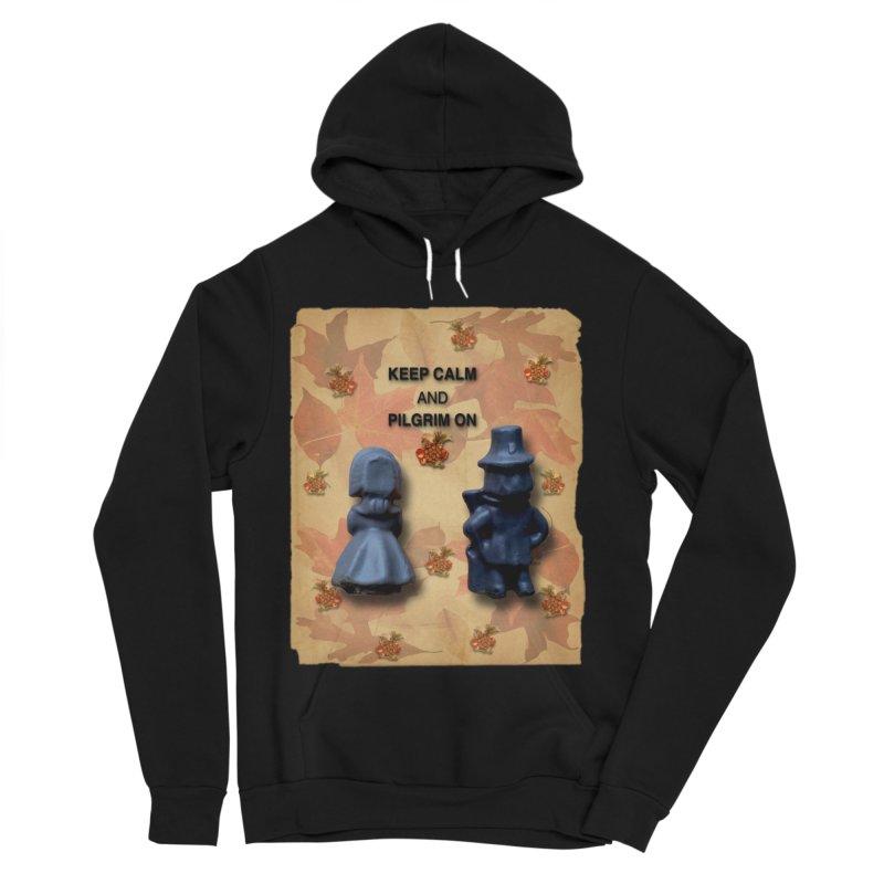 Keep Calm And Pilgrim On Women's Sponge Fleece Pullover Hoody by Maryheartworks's Artist Shop