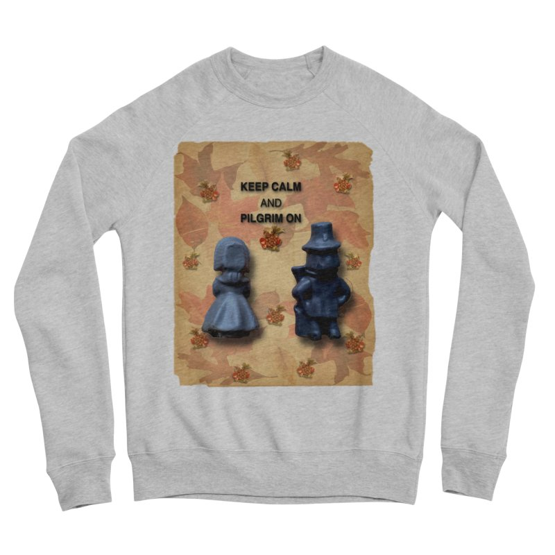 Keep Calm And Pilgrim On Men's Sponge Fleece Sweatshirt by Maryheartworks's Artist Shop