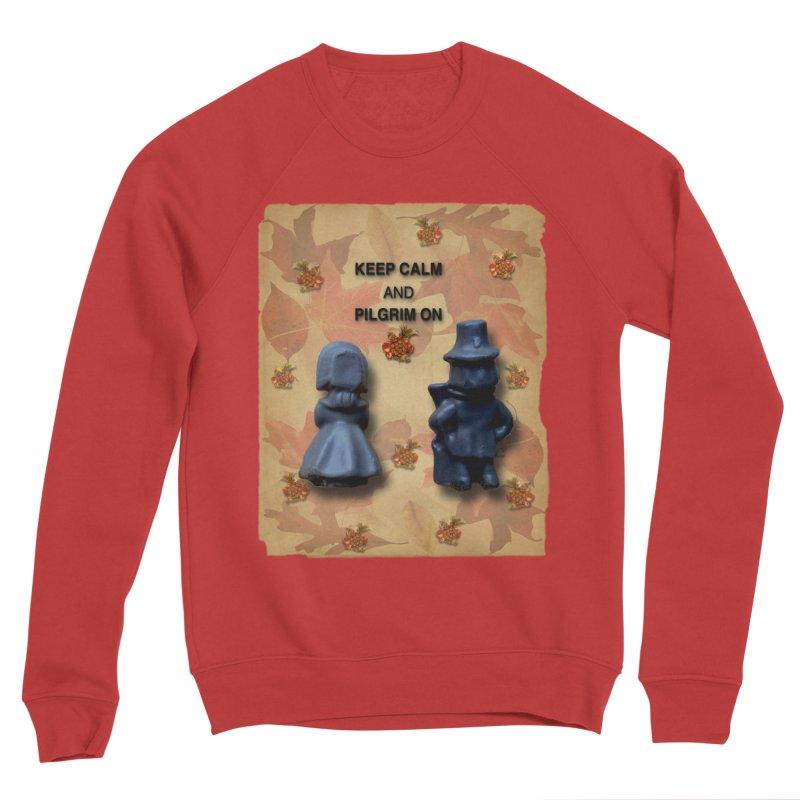 Keep Calm And Pilgrim On Women's Sponge Fleece Sweatshirt by Maryheartworks's Artist Shop