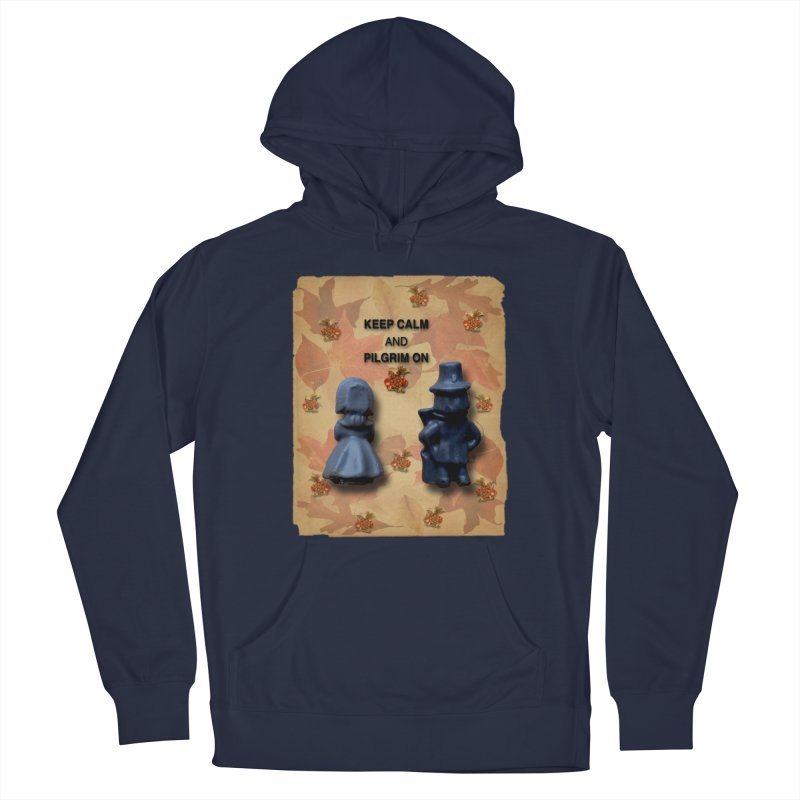 Keep Calm And Pilgrim On Men's Pullover Hoody by Maryheartworks's Artist Shop