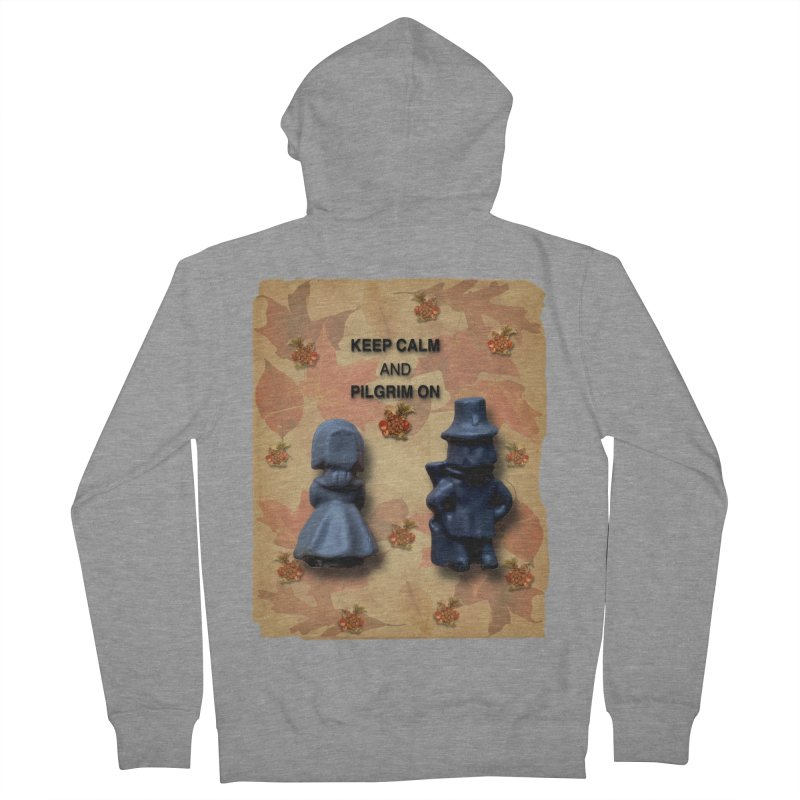 Keep Calm And Pilgrim On Men's French Terry Zip-Up Hoody by Maryheartworks's Artist Shop
