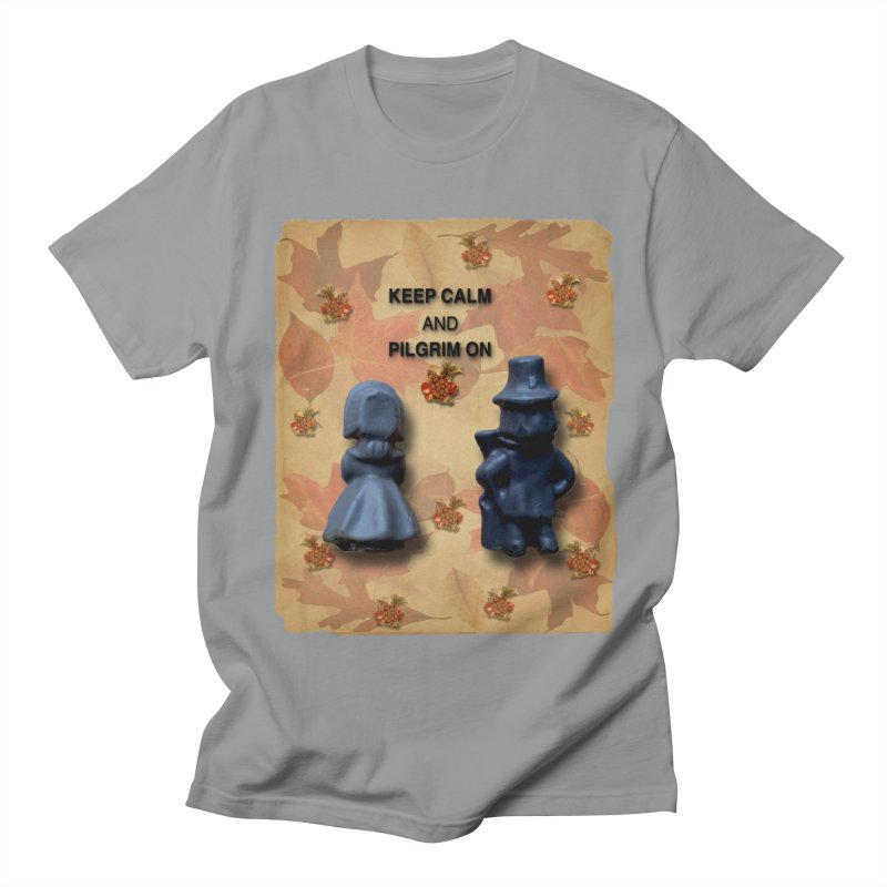 Keep Calm And Pilgrim On Women's Regular Unisex T-Shirt by Maryheartworks's Artist Shop
