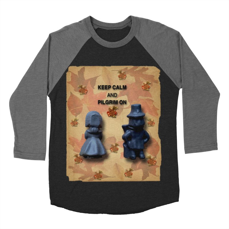 Keep Calm And Pilgrim On Women's Baseball Triblend Longsleeve T-Shirt by Maryheartworks's Artist Shop