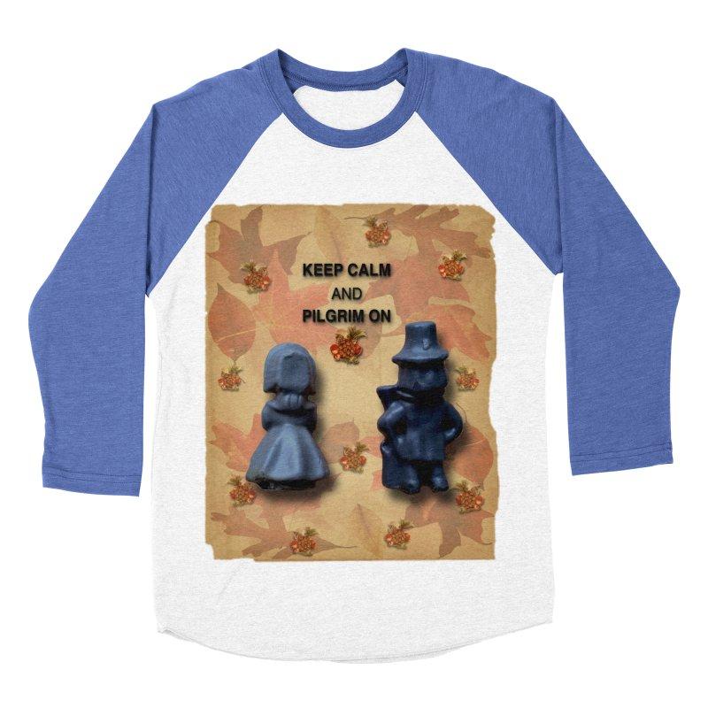 Keep Calm And Pilgrim On Men's Baseball Triblend Longsleeve T-Shirt by Maryheartworks's Artist Shop