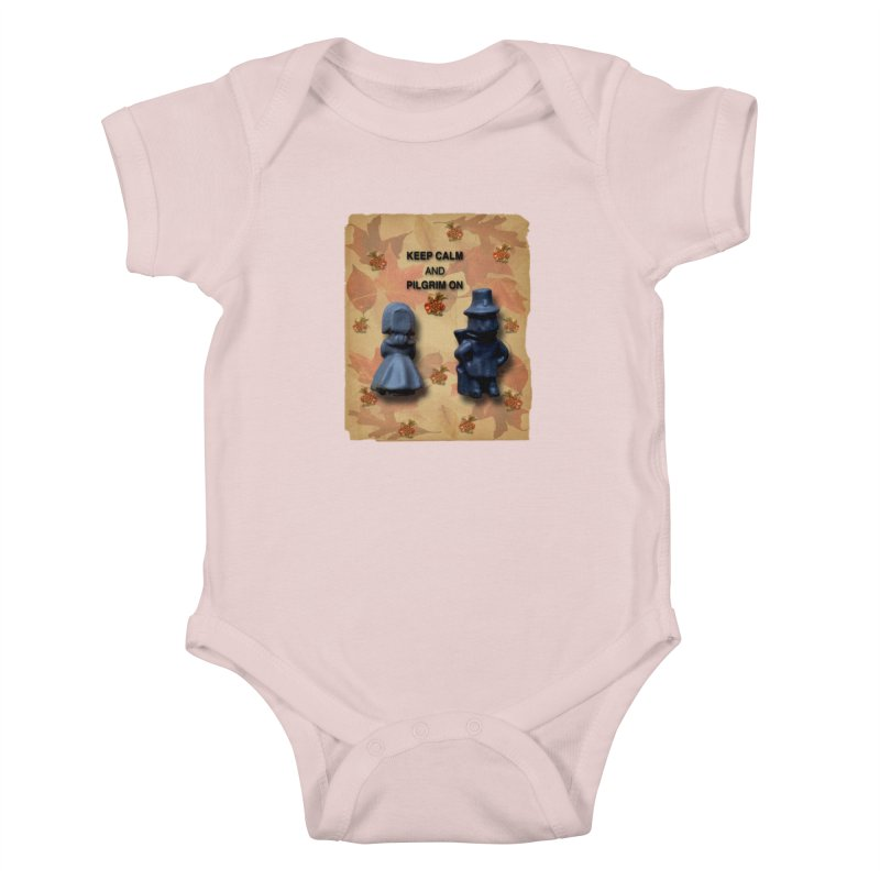 Keep Calm And Pilgrim On Kids Baby Bodysuit by Maryheartworks's Artist Shop