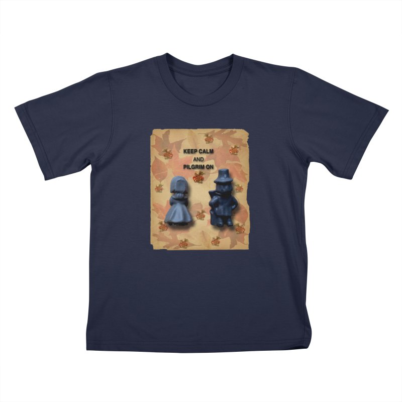 Keep Calm And Pilgrim On Kids T-Shirt by Maryheartworks's Artist Shop
