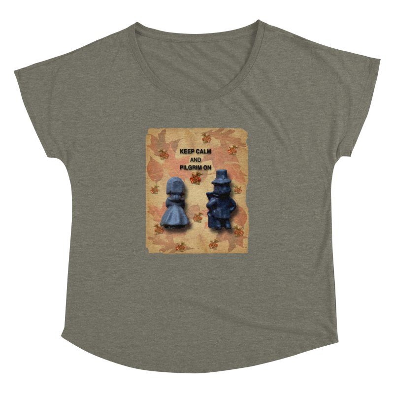 Keep Calm And Pilgrim On Women's Dolman Scoop Neck by Maryheartworks's Artist Shop