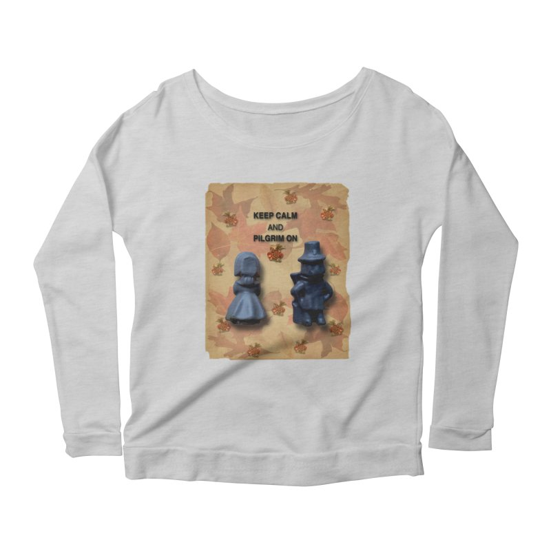 Keep Calm And Pilgrim On Women's Scoop Neck Longsleeve T-Shirt by Maryheartworks's Artist Shop