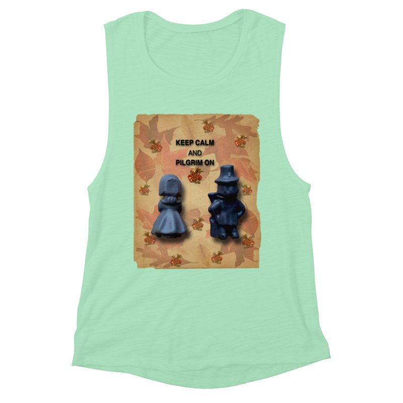 Keep Calm And Pilgrim On Women's Muscle Tank by Maryheartworks's Artist Shop