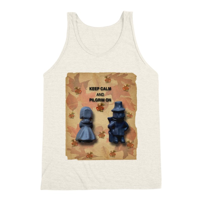 Keep Calm And Pilgrim On Men's Triblend Tank by Maryheartworks's Artist Shop