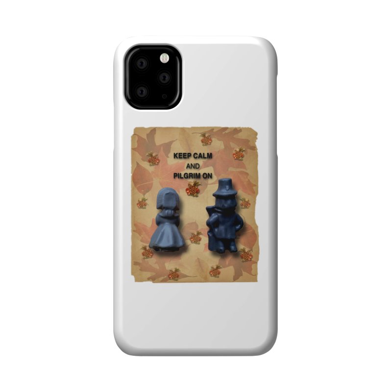 Keep Calm And Pilgrim On Accessories Phone Case by Maryheartworks's Artist Shop