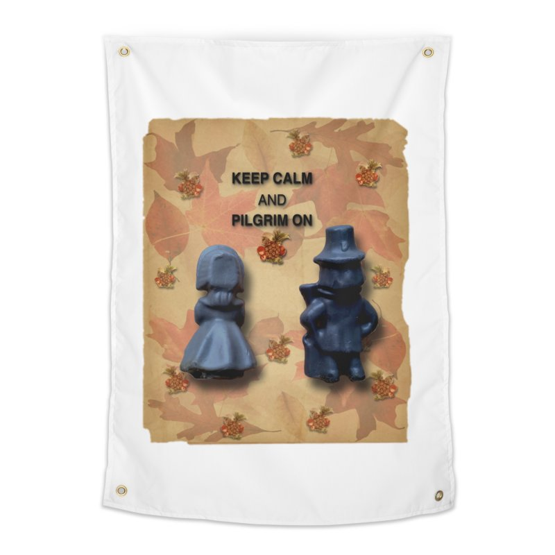 Keep Calm And Pilgrim On Home Tapestry by Maryheartworks's Artist Shop