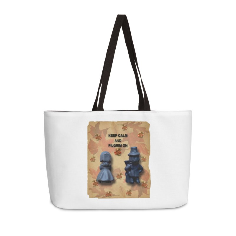 Keep Calm And Pilgrim On Accessories Weekender Bag Bag by Maryheartworks's Artist Shop