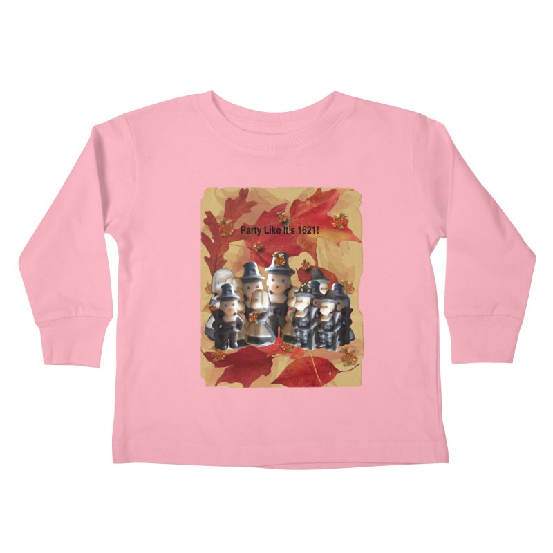 Party Like It's 1621! Kids Toddler Longsleeve T-Shirt by Maryheartworks's Artist Shop