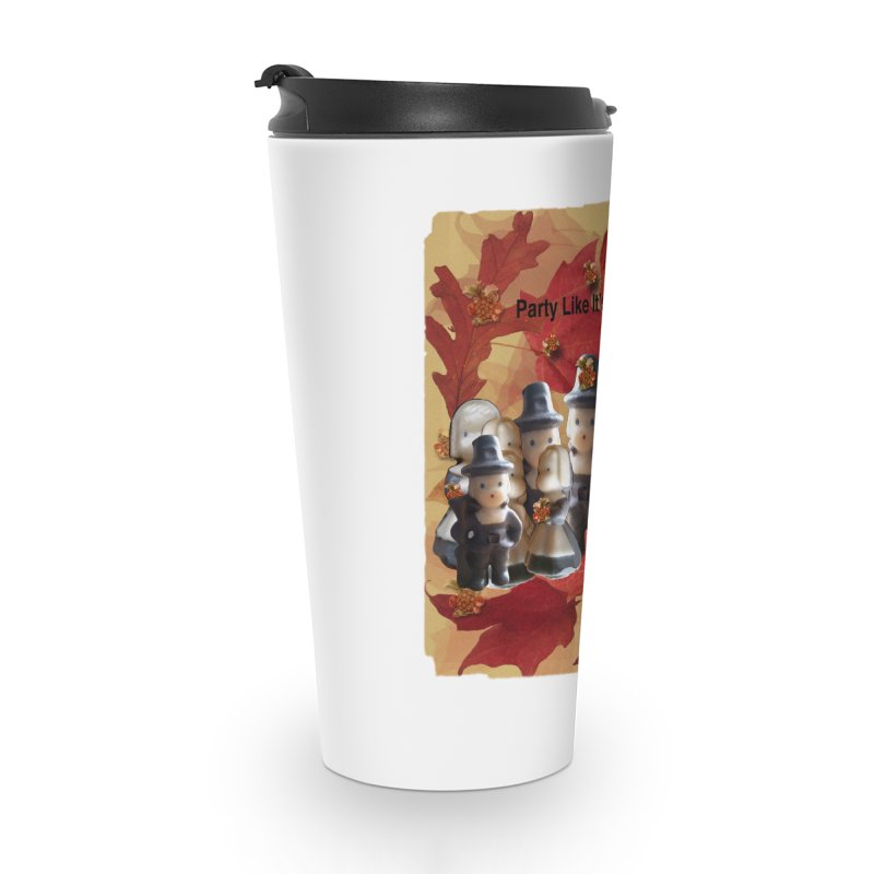 Party Like It's 1621! Accessories Travel Mug by Maryheartworks's Artist Shop
