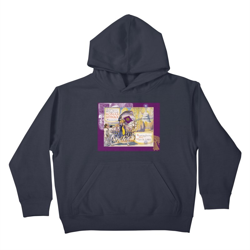 Women's March On Washington 1913, Women's Suffrage Kids Pullover Hoody by Maryheartworks's Artist Shop