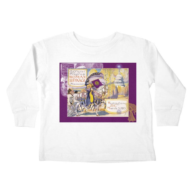 Women's March On Washington 1913, Women's Suffrage Kids Toddler Longsleeve T-Shirt by Maryheartworks's Artist Shop