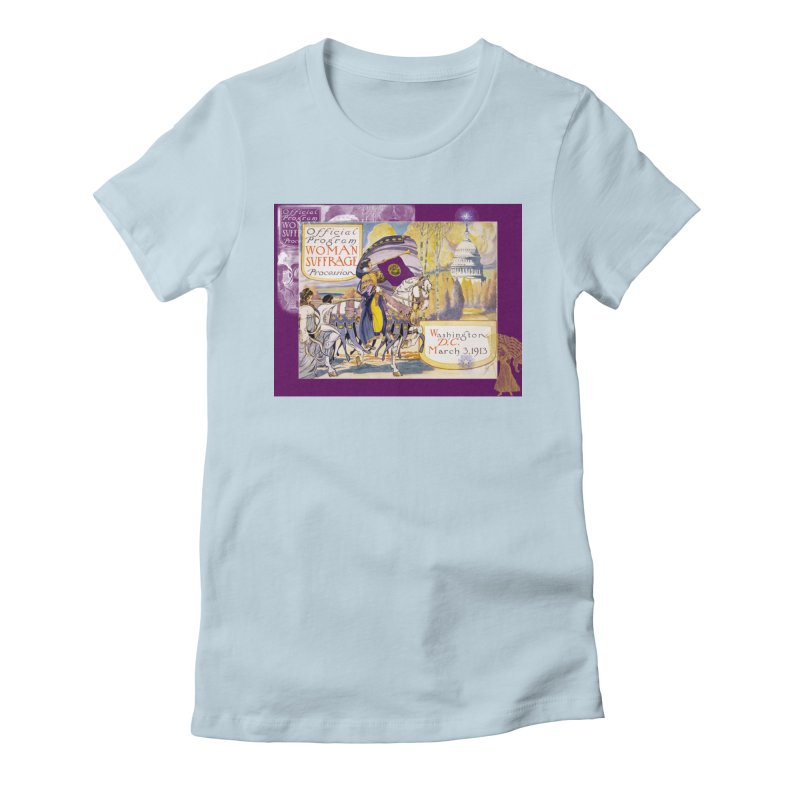 Women's March On Washington 1913, Women's Suffrage Women's Fitted T-Shirt by Maryheartworks's Artist Shop