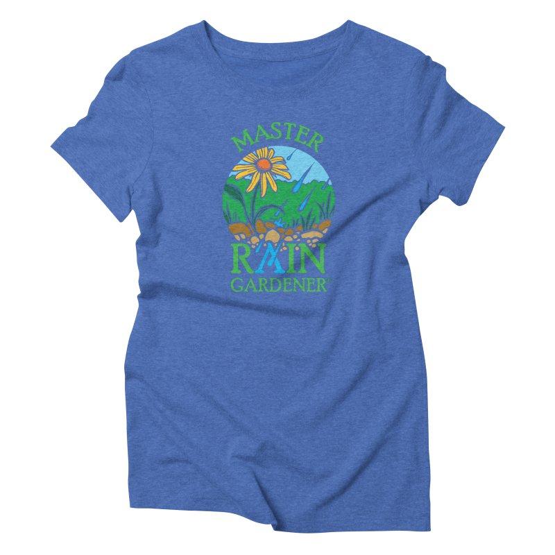Master Rain Gardener Women's T-Shirt by MasterRainGardener's Artist Shop