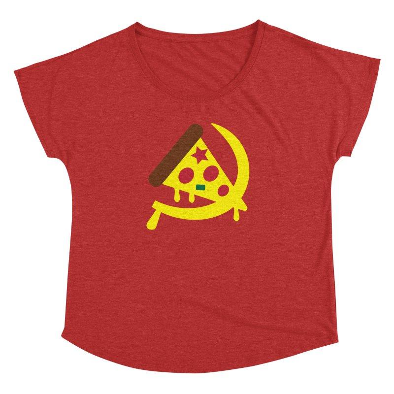 Pizza Communism Women's Dolman Scoop Neck by MDM