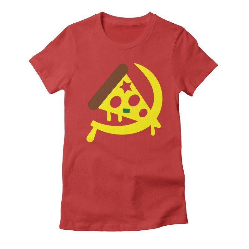 Pizza Communism Women's Fitted T-Shirt by MDM