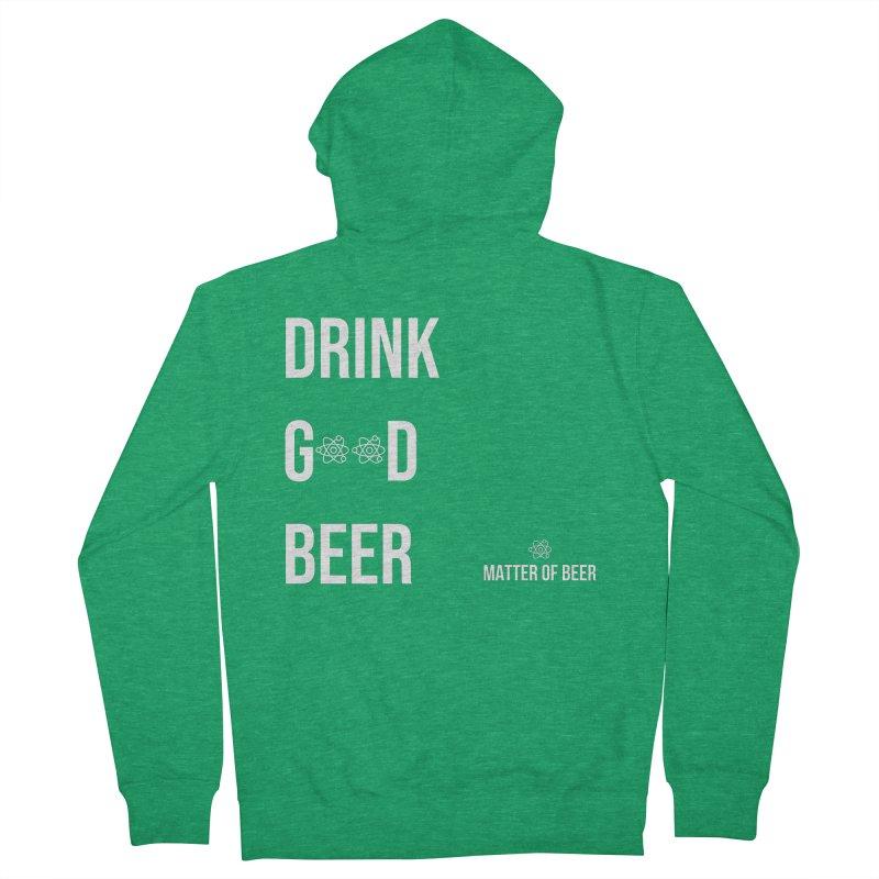 Drink Good Beer White Men's Zip-Up Hoody by Matter of Beer Shop