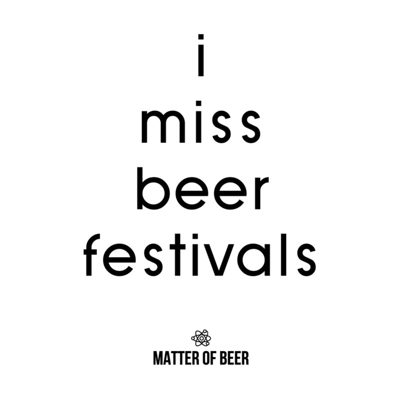 i miss beer festivals Black Accessories Face Mask by Matter of Beer Shop