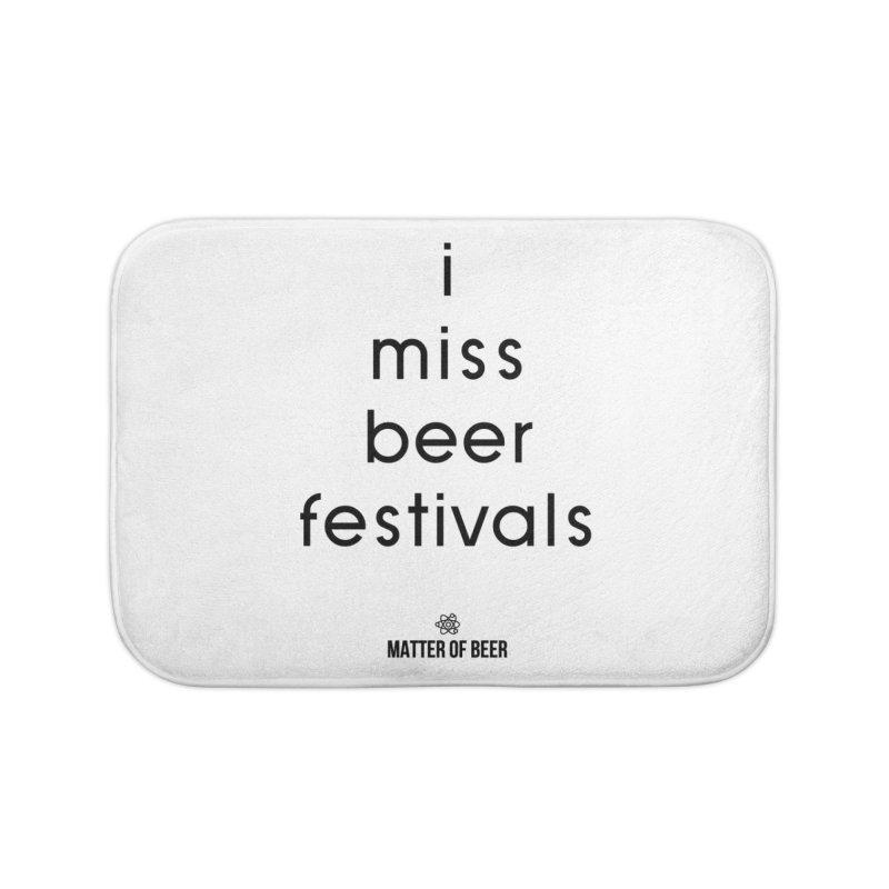 i miss beer festivals Black Home Bath Mat by Matter of Beer Shop