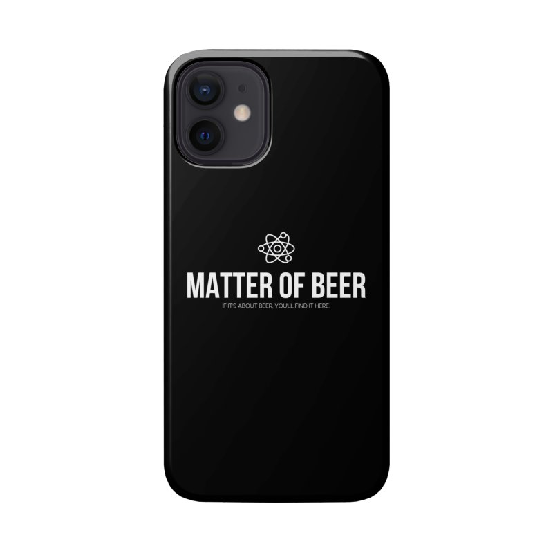 White Full Logo Accessories Phone Case by Matter of Beer Shop
