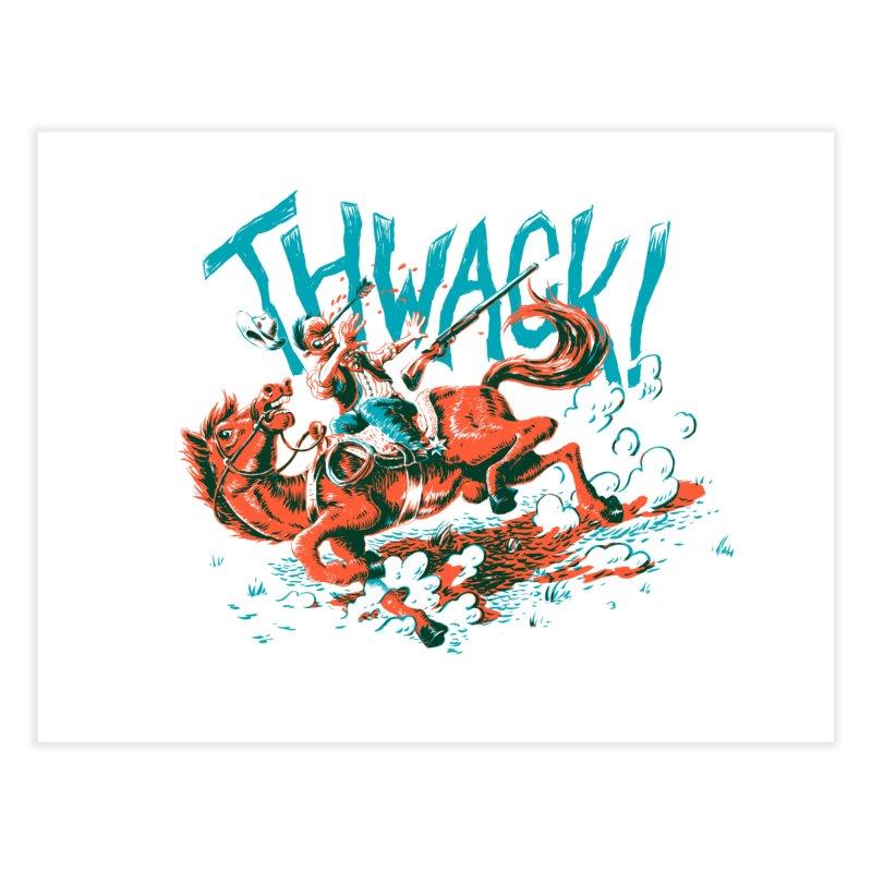 Thwack! Home Fine Art Print by Max Marcil Shop