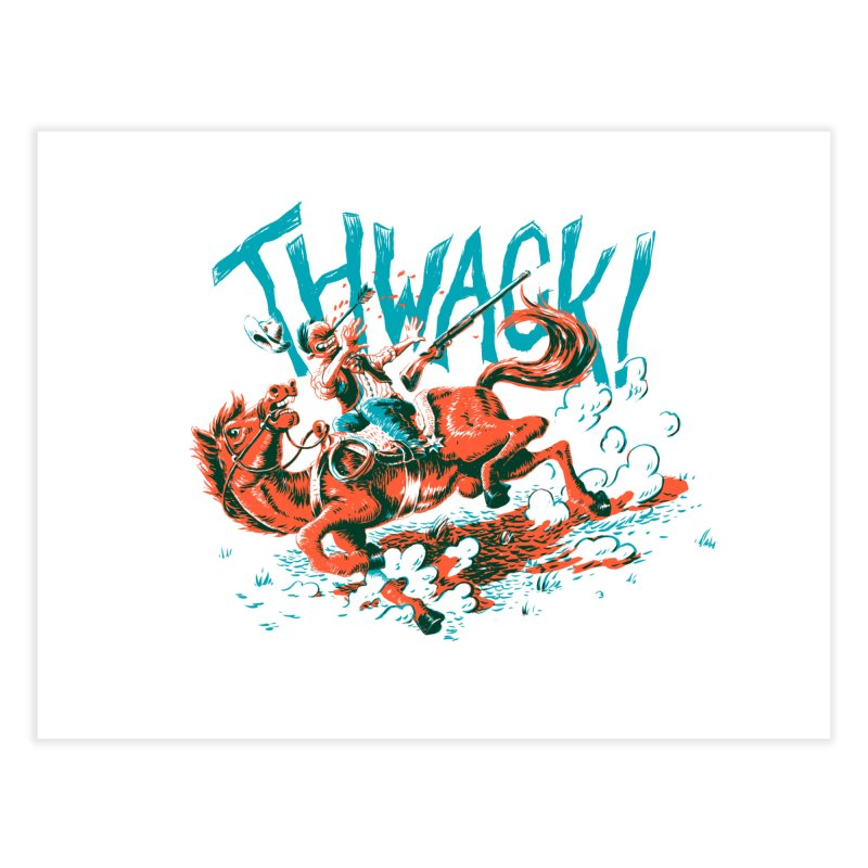 Thwack! Home Fine Art Print by Max Marcil Shop