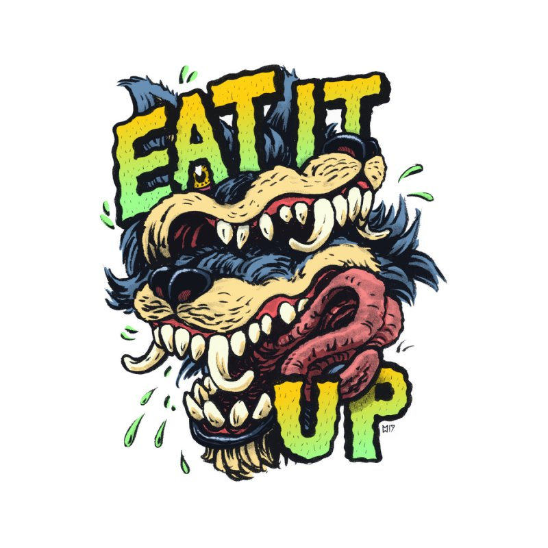 Eat It Up (COLOR) by Max Marcil Shop