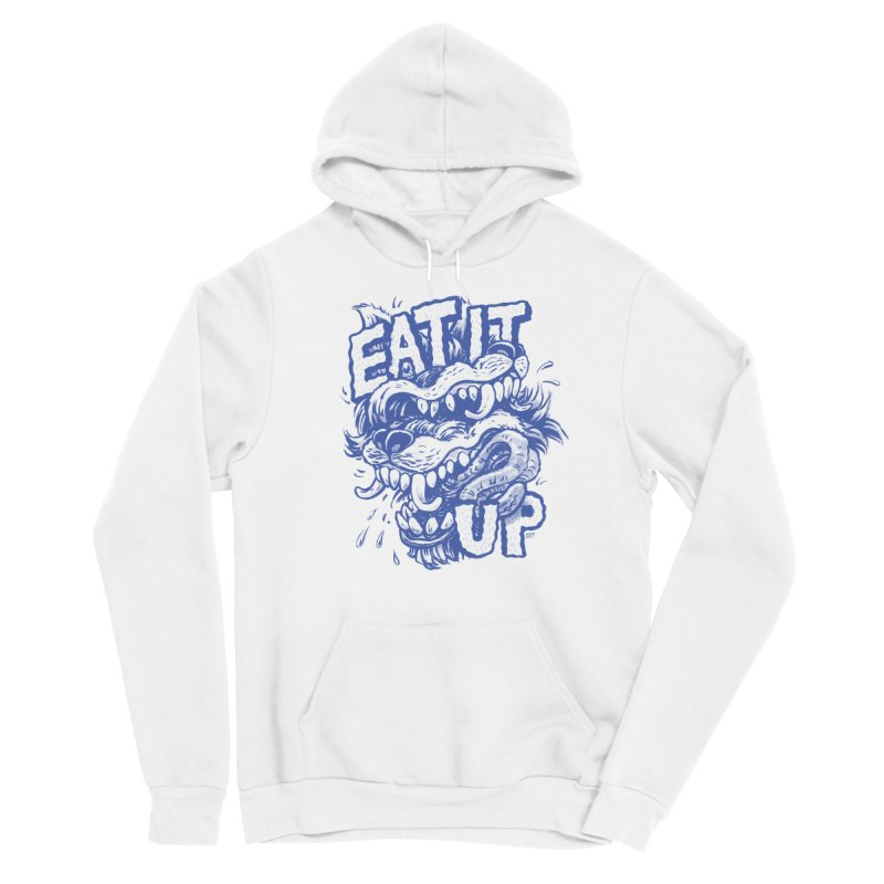 Eat It Up (Blue) Femme Pullover Hoody by Max Marcil Shop