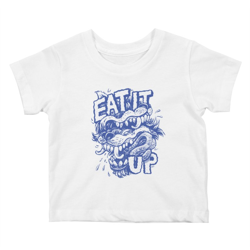 Eat It Up (Blue) Kids Baby T-Shirt by Max Marcil Shop
