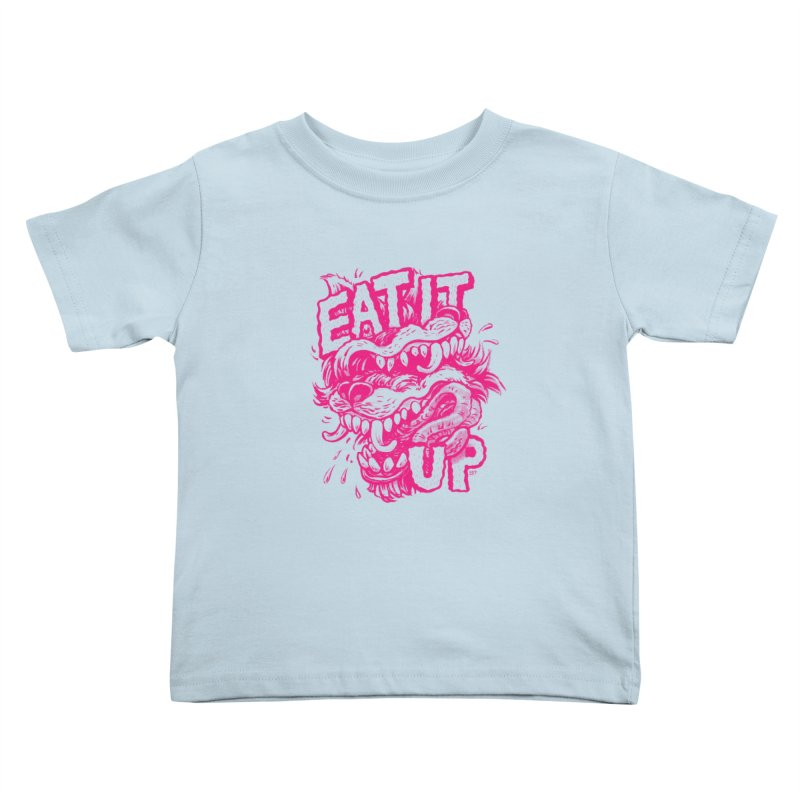 Eat It Up (PINK) Kids Toddler T-Shirt by Max Marcil Shop