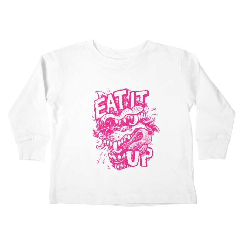 Eat It Up (PINK) Kids Toddler Longsleeve T-Shirt by Max Marcil Design & Illustration Shop