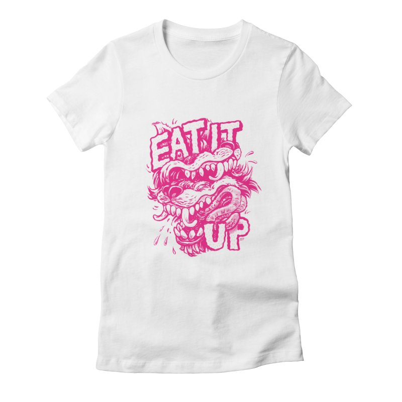 Eat It Up (PINK) Women's Fitted T-Shirt by Max Marcil Shop