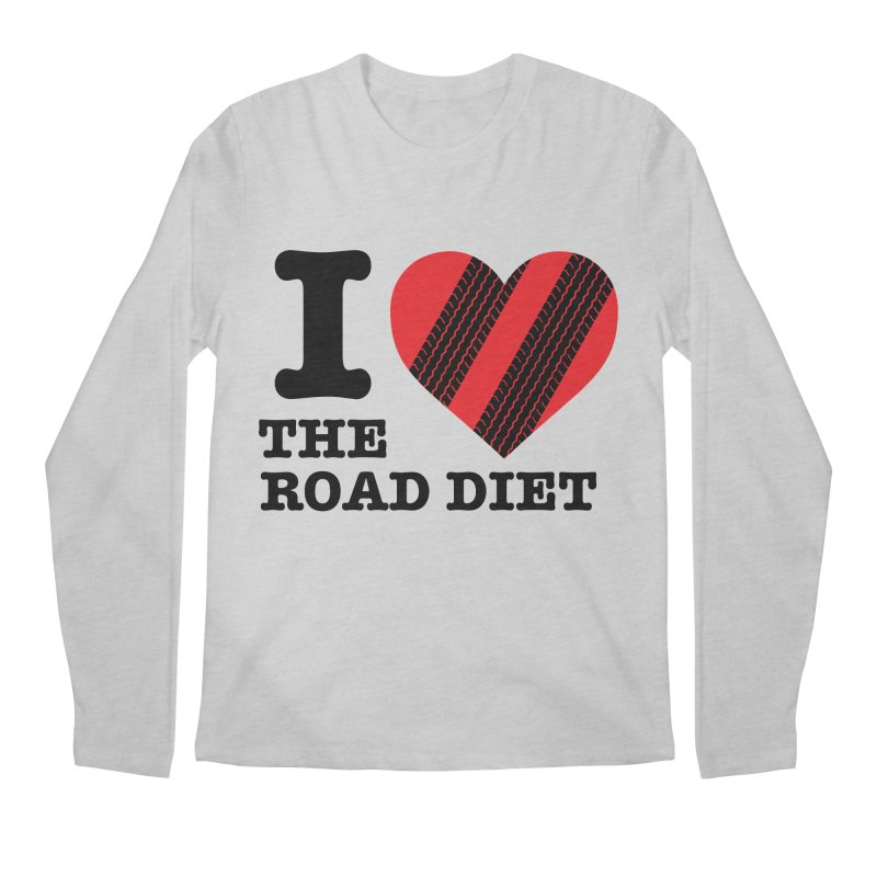 I <3 The Road Diet (or do I?) Men's Longsleeve T-Shirt by MaximumCarlisle Souvenirs