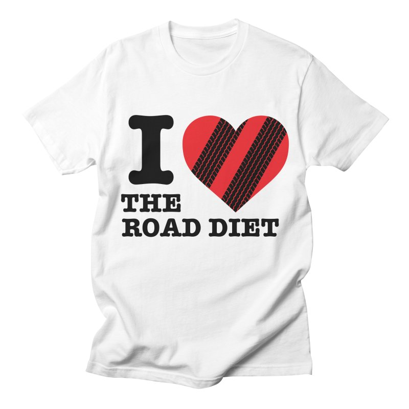 I <3 The Road Diet (or do I?) Men's T-Shirt by MaximumCarlisle Souvenirs