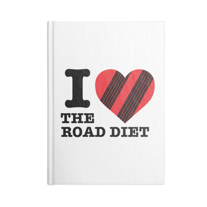 I <3 The Road Diet (or do I?) Accessories Notebook by MaximumCarlisle Souvenirs