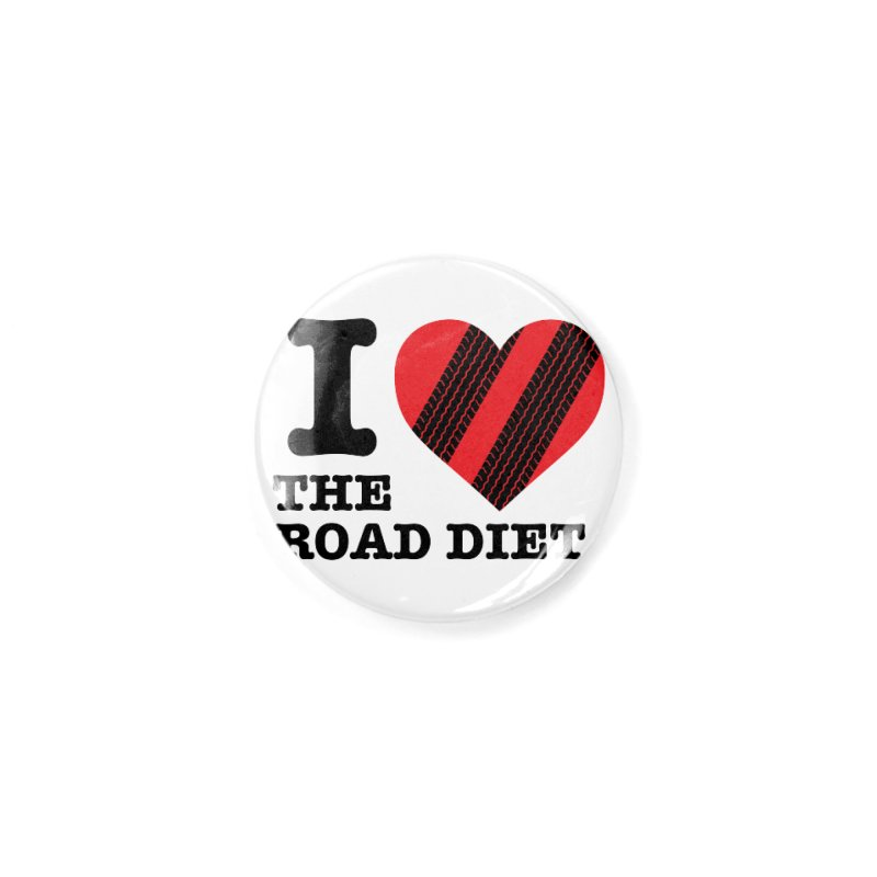 I <3 The Road Diet (or do I?) Accessories Button by MaximumCarlisle Souvenirs