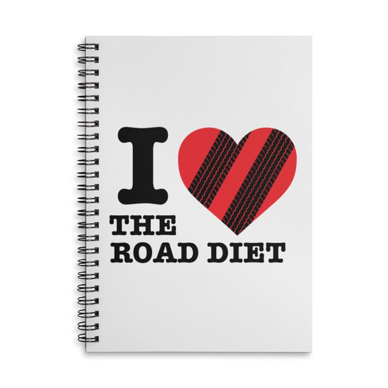 I <3 The Road Diet (or do I?) Accessories Notebook by MaximumCarlisle