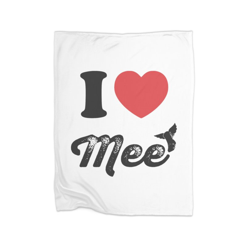 I love Mee Home Fleece Blanket Blanket by Mee And The Band